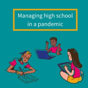 managing high school in a pandemic